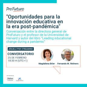 Conversatorio sobre las «Oportunidades para la innovación educativa en la era post-pandémica»