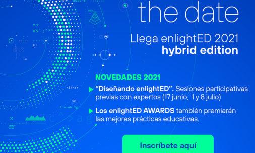 ¡Llega enlightED 2021 Hybrid Edition!